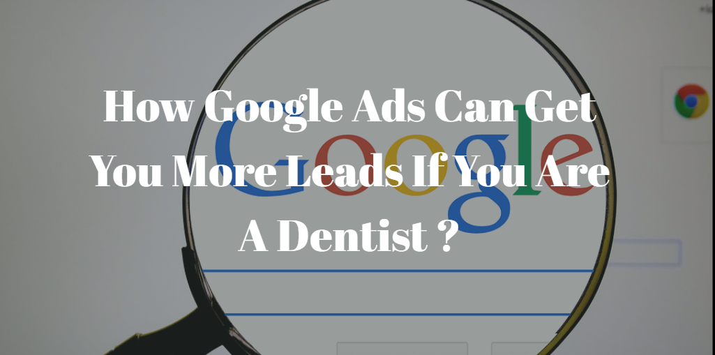 Google Ads for dentists Bangalore