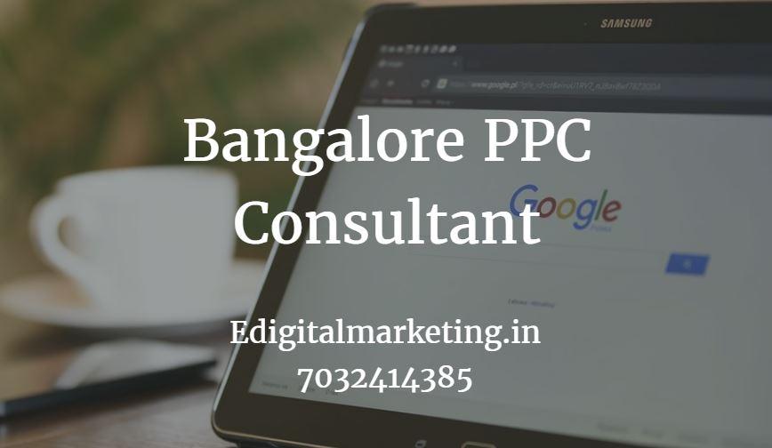 Bangalore PPC Consultant
